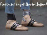 Tendência: sapatilha bailarina!