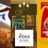 Confira nossas dicas gastronômicas e culturais!